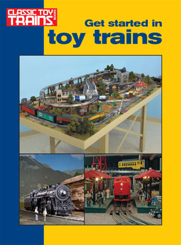 Kalmbach 108360 Get Started in Toy Trains