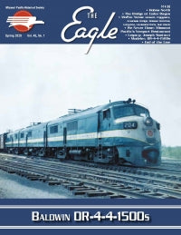 The Eagle, Spring 2020 Volume 45, Number 1, Missouri Pacific Historical Society