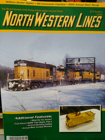 North Western Lines 2019, Number 3, Official Publication of the CNW Historical Society