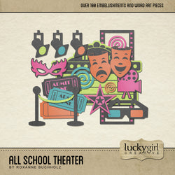 All School Theater Digital Scrapbook Kit by Lucky Girl Creative