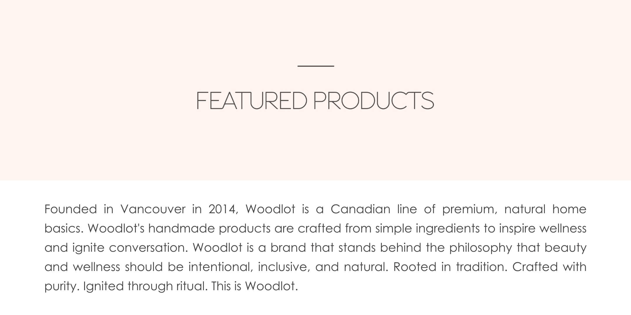 Featured Products from Woodlot