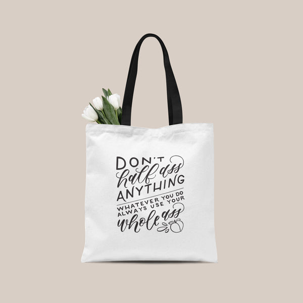 Whole Ass Tote Bag