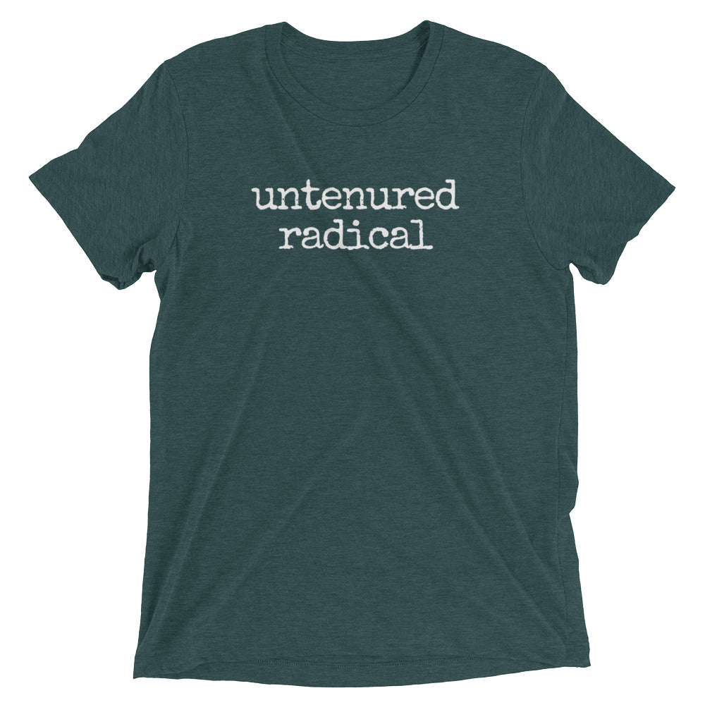 Untenured Radical Tee