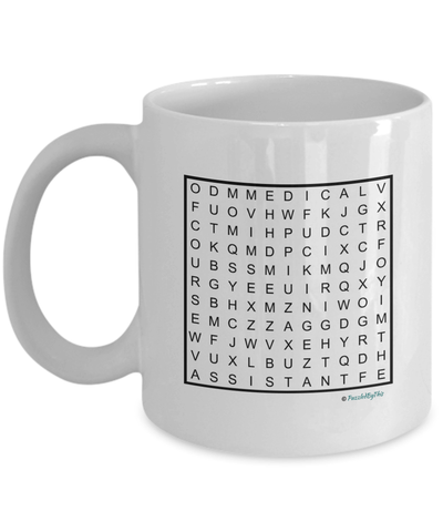 "PuzzledByThis Word Finder Mugs  ""Of Course I'm Right I'm The Fucking Medical Assistant"" Word Search Gift Mu"