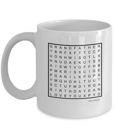 "PuzzledByThis Word Finder Mugs   ""Happy birthday to the best and smartest Grandfather I know you will figure this out love you"" Word Search Happy Birthday Gift Mug for your Grandfather"