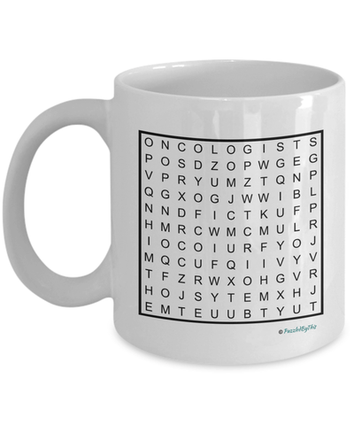 "PuzzledByThis Word Finder Mugs  ""Of Course I'm Right I'm The Fucking Oncologist"" Word Search Gift Mug"