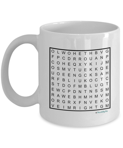 "PuzzledByThis Word Finder Mugs  ""Of Course I'm Right I'm The Fucking Software Developer"" Word Search Gift Mug"