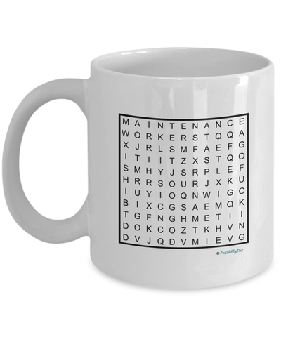 "PuzzledByThis Word Finder Mugs  ""Of Course I'm Right I'm The Fucking Maintenance Worker"" Word Search Gift Mug"