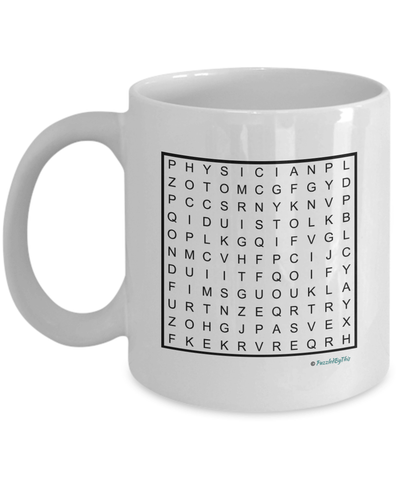 "PuzzledByThis Word Finder Mugs  ""Of Course I'm Right I'm The Fucking Physician"" WordSearch Gift Mug"