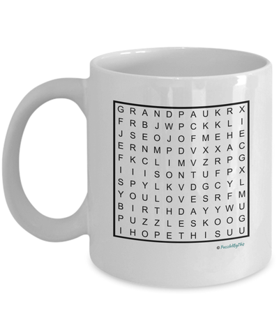 "PuzzledByThis Word Finder Mugs   ""Happy Birthday Grandpa I know you love puzzles I hope this mug reminds you of me Love you"" Word Search Happy Birthday Gift Mug for your Grandpa"