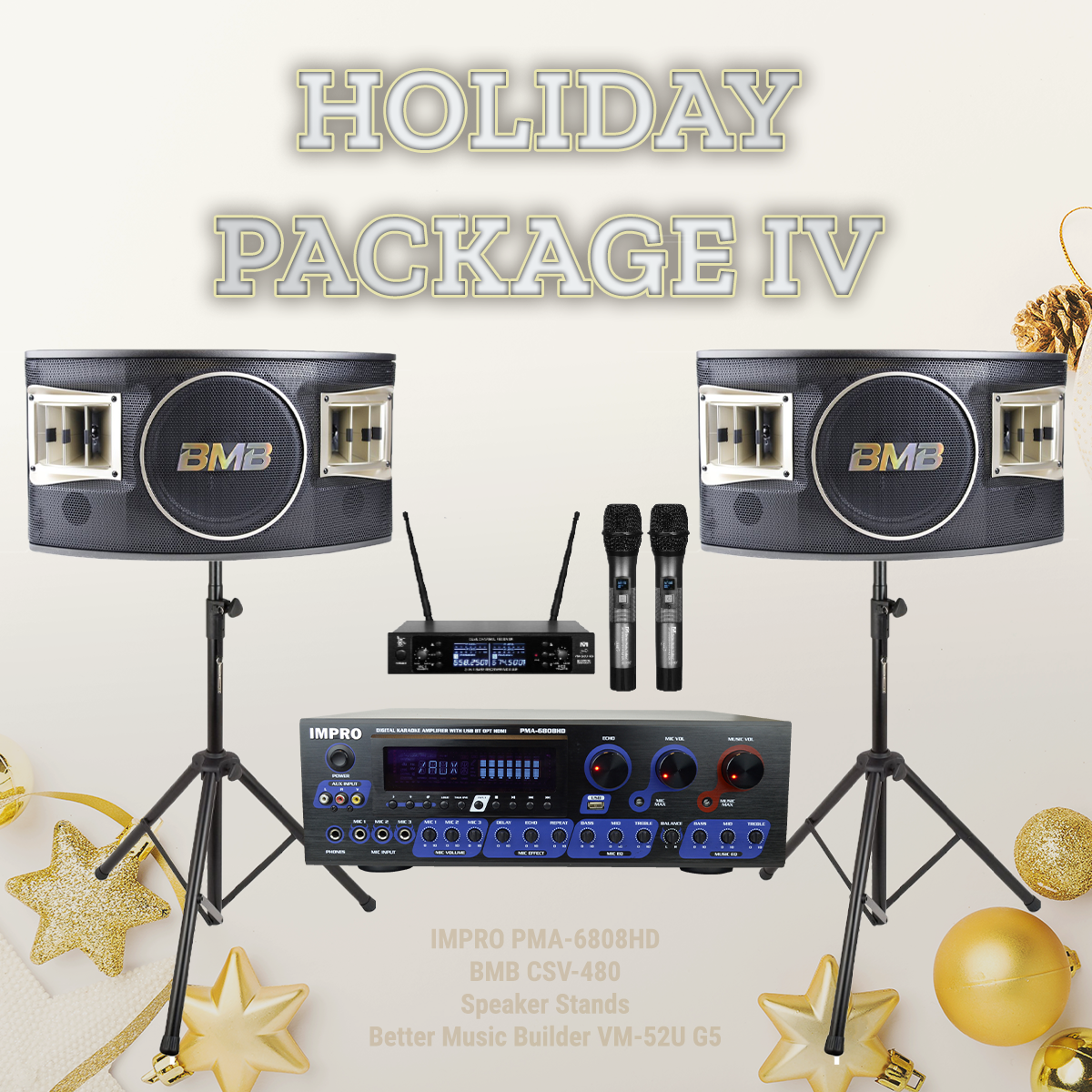 Holiday Package #04: ImPro PMA-6808HD + Stands + BMB Speakers (Pair) + BetterMusicBuilder Microphone System