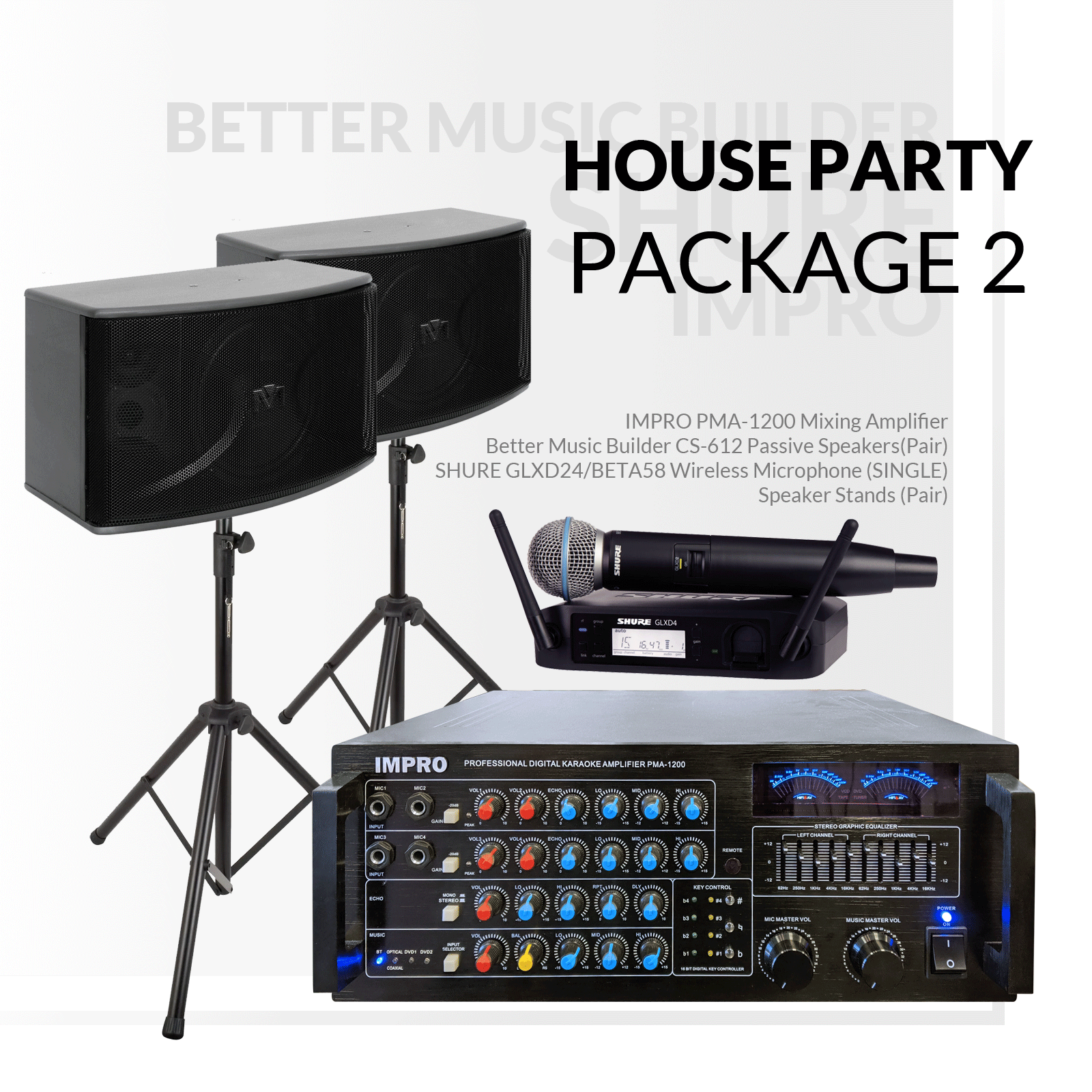 House Party Package #02: ImPro PMA-1200 + HD-888A (6TB) + BetterMusicBuilder CS-612 G3 + Stands + Shure GLX Series Microphone