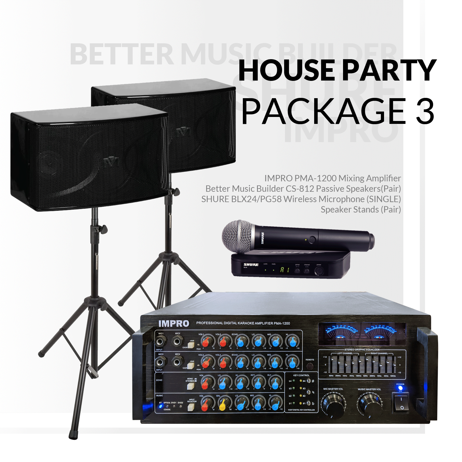 House Party Package #03: ImPro PMA-1200 + BetterMusicBuilder CS-812 G3 + Stands + Shure BLX Series Microphone