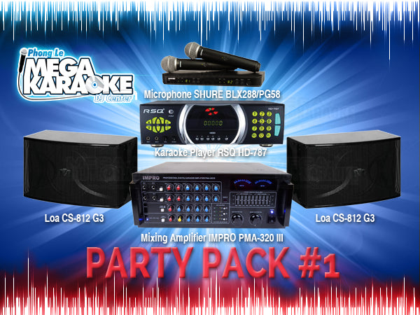 The Party Pack #1 - HD787, BLX288/PG58, PMA320III, CS812G3