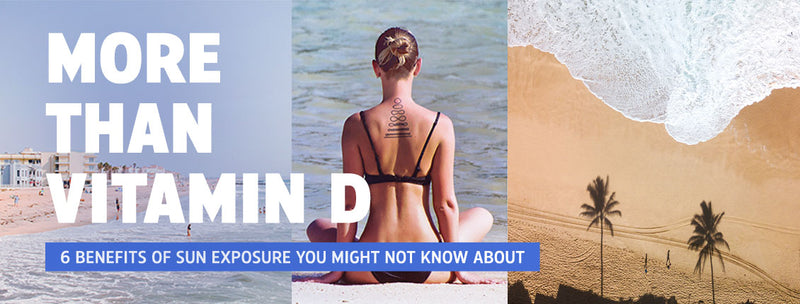 More Than Vitamin D: 6 Benefits of Sun Exposure You Might Not Know About