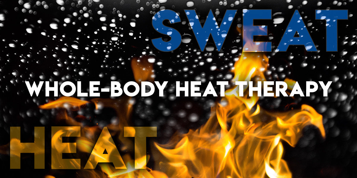 Whole Body Heat Therapy - Guest Blog by Dr. Scott Gerson