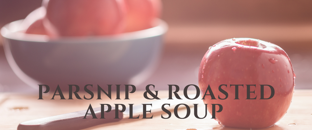 Parsnip and Roasted Apple Soup Recipe by Chef Collin Goodine - Therasage Blog