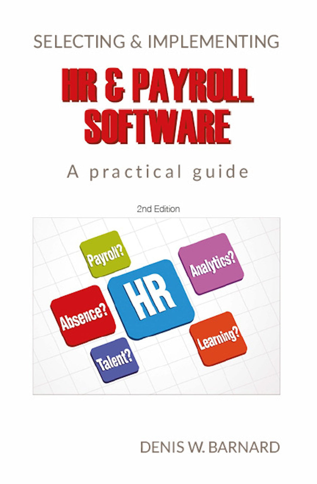 Selecting & Implementing HR & Payroll Software: A Practical Guide