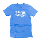 Happy Mother - Basics Collection - Unisex Tee