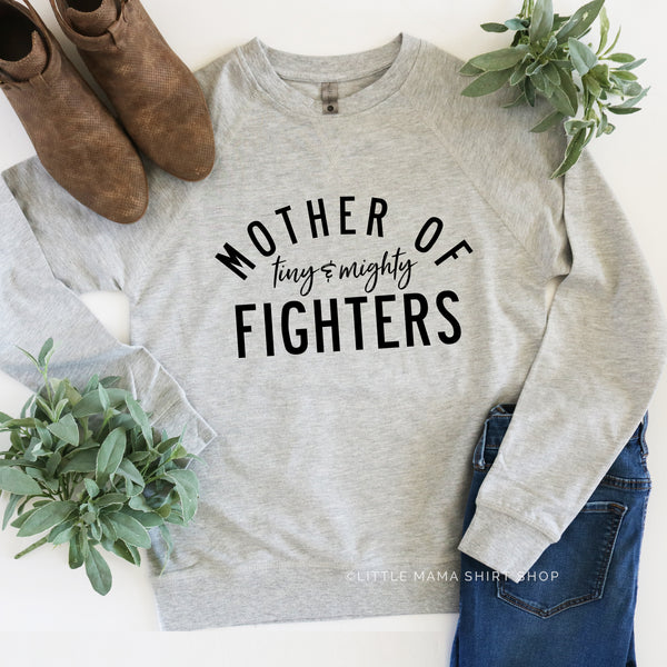 Mother of Tiny and Mighty Fighters (Plural) - Lightweight Pullover Sweater