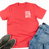 Dad + His Boys (Plural) - Unisex Tee