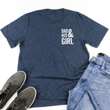 Dad + His Girl (Singular) - Unisex Tee