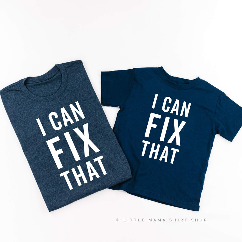 I Can Fix That - Set of 2 Shirts