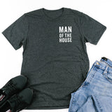 Man of the House - Unisex Tee