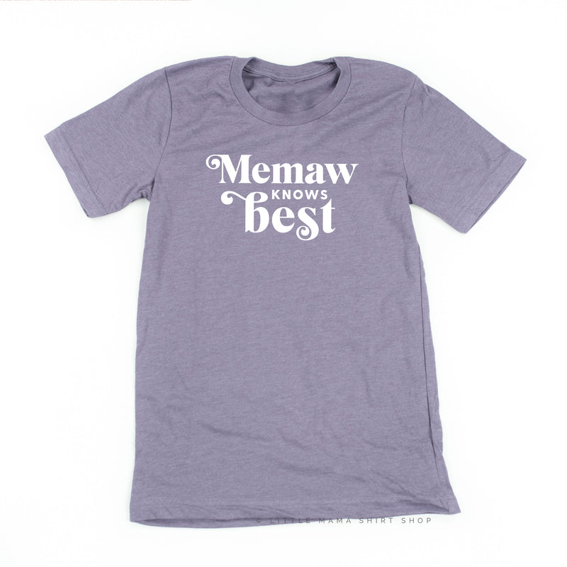 Memaw Knows Best - Unisex Tee