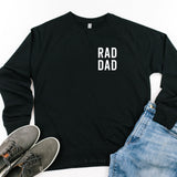 RAD DAD (Pocket Tee) - Lightweight Pullover Sweater