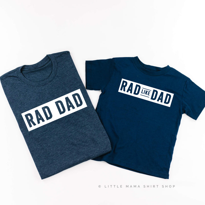 Rad Dad / Rad Like Dad - Set of 2 Shirts