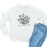 You Grow, Girl  - Lightweight Pullover Sweater