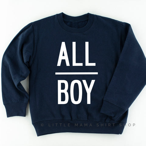 All Boy - Kid's Sweatshirt