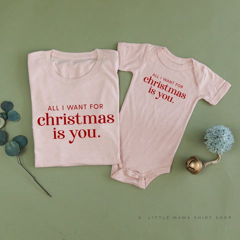 All I Want for Christmas Is You - Set of 2 Unisex Tees