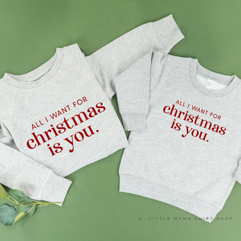 All I Want for Christmas Is You - Set of 2 Sweaters
