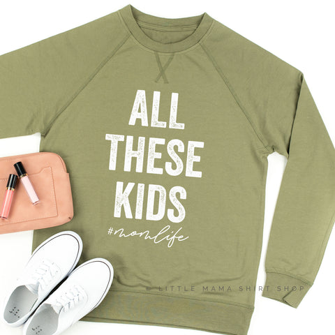 All These Kids #momlife - Lightweight Pullover Sweater