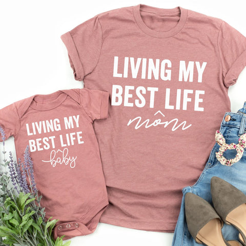 Living My Best Baby/Mom Life  | Set of 2 Shirts