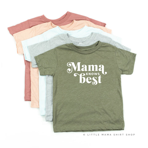 Mama Knows Best - Child Shirt