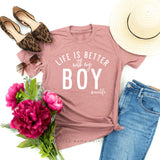 Life is Better with Boys