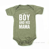 Just a Boy and His Mama - Child Shirt