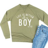 Life is Better with My Boy - Lightweight Pullover Sweater