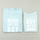Just a Mama and Her Boy | Set of 2 Shirts