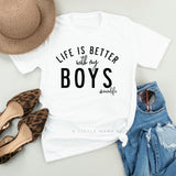 Life is Better with My Boys