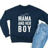 Just a Mama and Her Boy - Lightweight Pullover Sweater