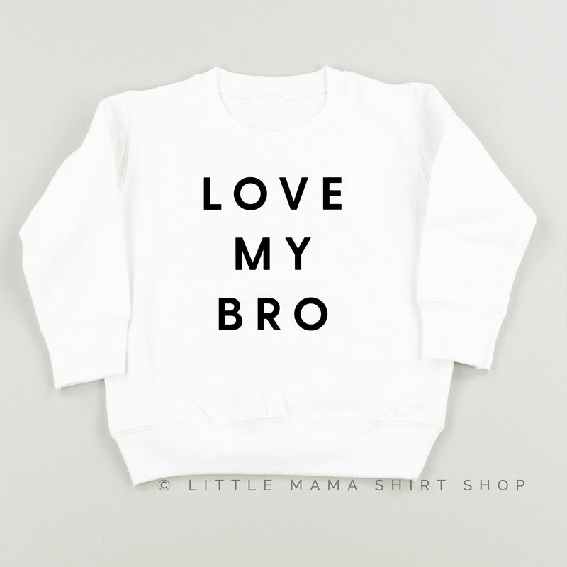 LOVE MY BRO - Child Sweater
