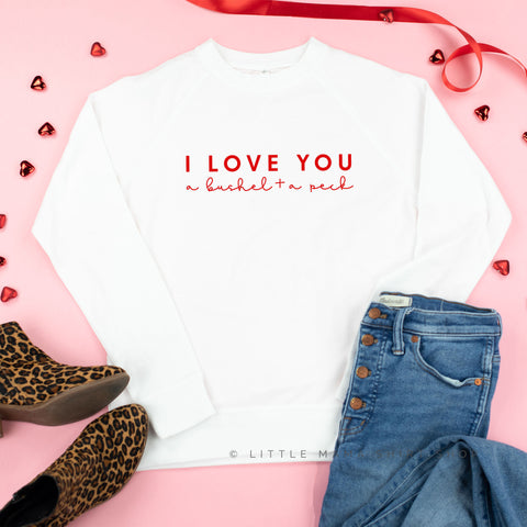 I Love You a Bushel and a Peck - Lightweight Pullover Sweater