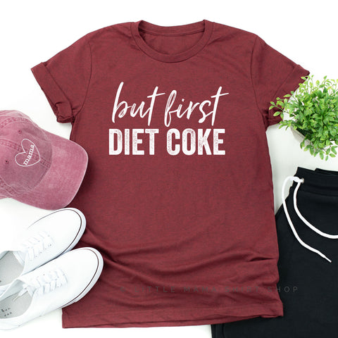 But First Diet Coke
