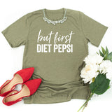 But First Diet Pepsi