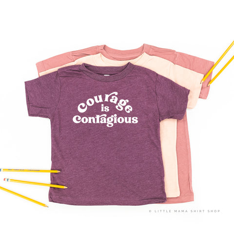 Courage is Contagious - Child Shirt