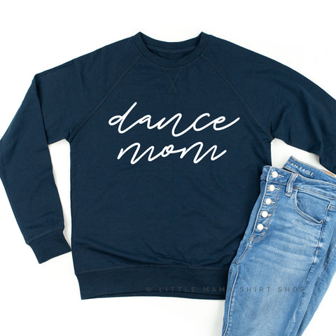 Dance Mom - Lightweight Pullover Sweater